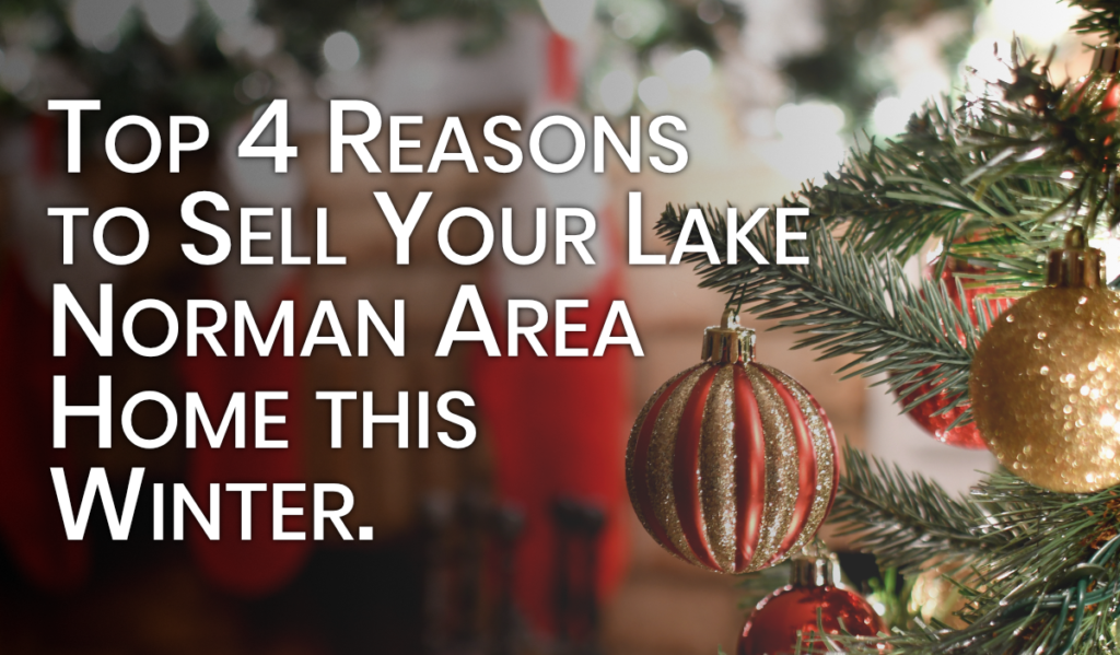 Top Reasons to Sell Lake Norman Home in Wintertime